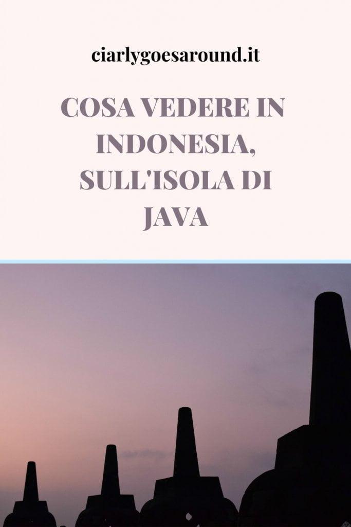Copertina Pinterest: Cosa vedere in Indonesia, sull'isola di Java.